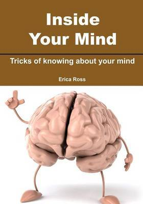 Inside Your Mind: Tricks of Knowing about Your Mind