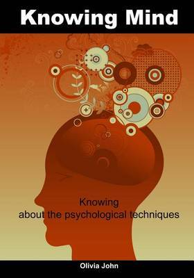 Knowing Mind: Knowing about the Psychological Techniques
