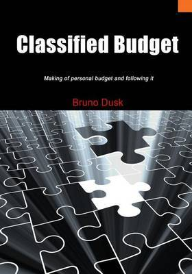 Classified Budget: Making of Personal Budget and Following It
