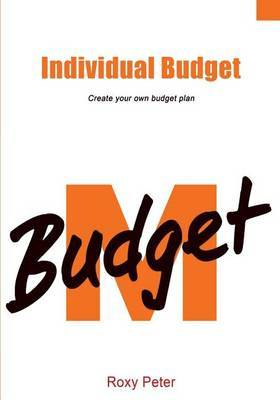 Individual Budget: Create Your Own Budget Plan