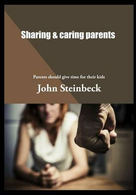 Sharing & Caring Parents  : Parents Should Give Time for Their Kids.