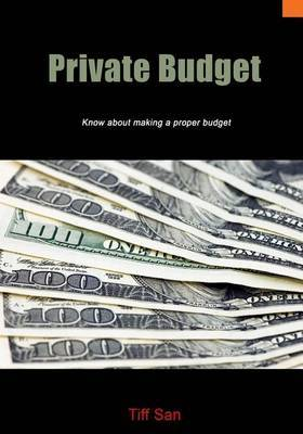 Private Budget: Know about Making a Proper Budget