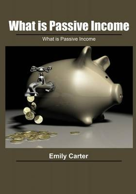 What Is Passive Income: How to Transform Ideas Into Revenue
