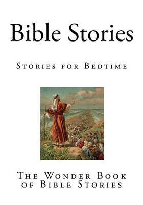 Bible Stories: The Wonder Book of Bible Stories
