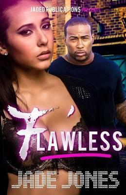 Flawless: A Street Love Tale