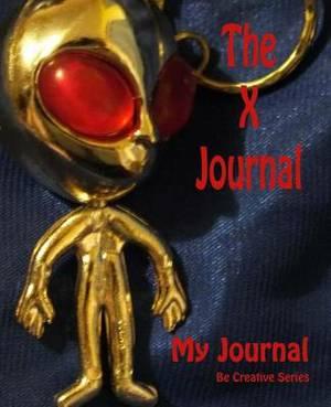 My Journal: The X Journal: Aliens?