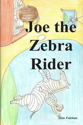 Joe the Zebra Rider