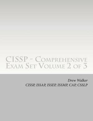 Cissp - Comprehensive Exam Set: Volume 2 of 3