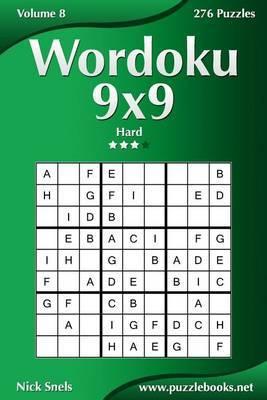 Wordoku 9x9 - Hard - Volume 8 - 276 Logic Puzzles