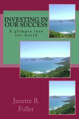 Investing in Our Success: A Glimpse Into Our World
