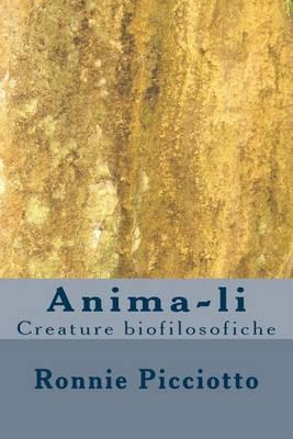 Anima-Li: Creature Biofilosofiche