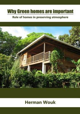 Why Green Homes Are Important: Role of Homes in Preserving Atmosphere