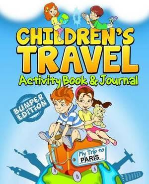 Children's Travel Activity Book & Journal  : My Trip to Paris