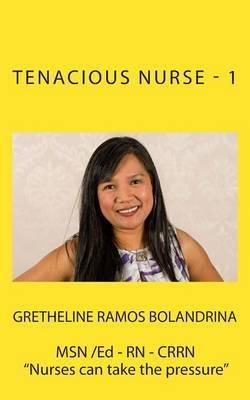 Tenacious Nurse - 1