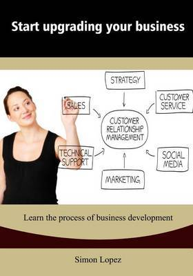 Start Upgrading Your Business: Learn the Process of Business Development