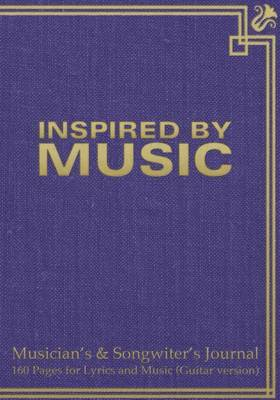 Musician's & Songwiter's Journal 160 Pages for Lyrics and Music (Guitar Version)  : Notebook for Composition and Songwriting, 7 x10,  Purple Antique Cover, 160 Numbered Pages - Ruled Page on Left, Music Staves & Guitar Tabs on Right