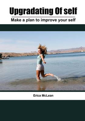 Upgradating of Self: Make a Plan to Improve Your Self