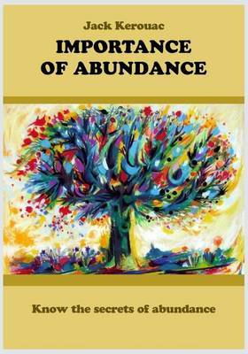 Importance of Abundance: Know the Secrets of Abundance