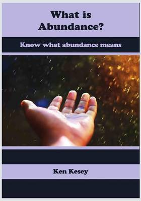 What Is Abundance?: Know What Abundance Means