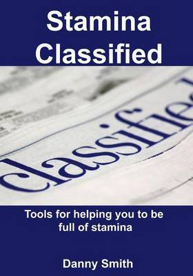 Stamina Classified: Tools for Helping You to Be Full of Stamina