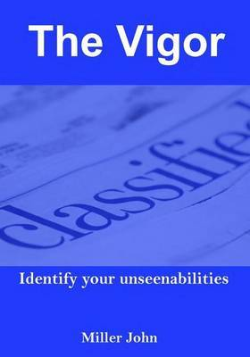 The Vigor: Identify Your Unseenabilities.