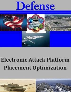Electronic Attack Platform Placement Optimization