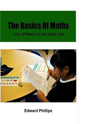 The Basics of Maths: Use of Maths in Our Daily Life