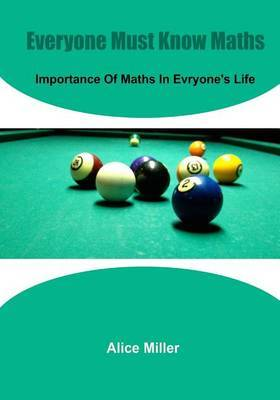 Everyone Must Know Maths: Importance of Maths in Everyone's Life