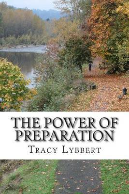The Power of Preparation: Teacher Edition
