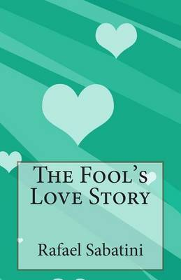 The Fool's Love Story
