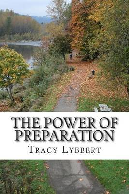 The Power of Preparation: Student Edition