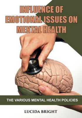 Influence of Emotional Issues on Mental Health: The Various Mental Health Policies