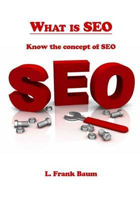 What Is Seo: Know the Concept of Seo