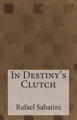 In Destiny's Clutch