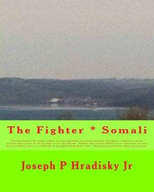 The Fighter * Somali