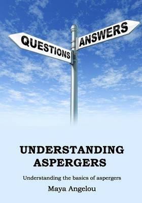 Understanding Aspergers: Understanding the Basics of Aspergers