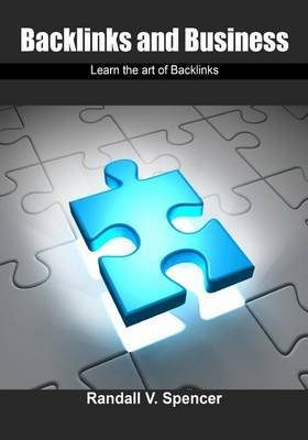 Backlinks and Business: Learn the Art of Backlinks