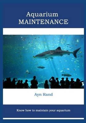 Aquarium Maintenance: Know How to Maintain Your Aquarium