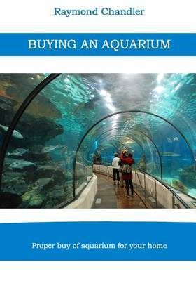 Buying an Aquarium: Proper Buy of Aquarium for Your Home