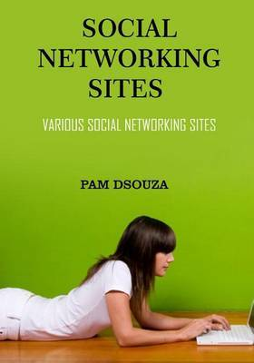 Social Networking Sites: Various Social Networking Sites