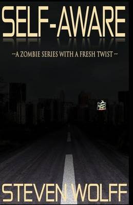 Self-Aware: (A Zombie Series with a Fresh Twist!)