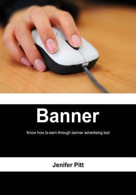 Banner: Know How to Earn Through Banner Advertising Tool