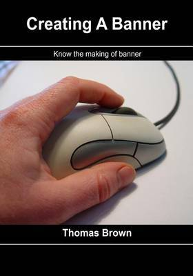 Creating a Banner: Know the Making of Banner