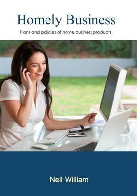 Homely Business: Plans and Policies of Home Business Products