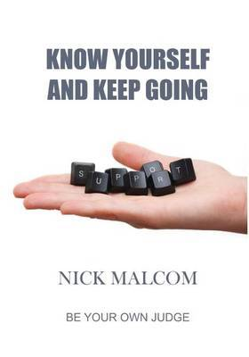 Know Yourself and Keep Going: Be Your Own Judge