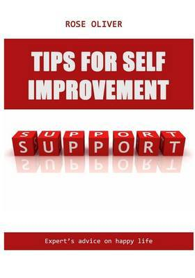 Tips for Self Improvement: Expert's Advice on Happy Life