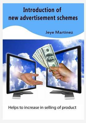 Introduction of New Advertisement Schemes: Helps to Increase in Selling of Product