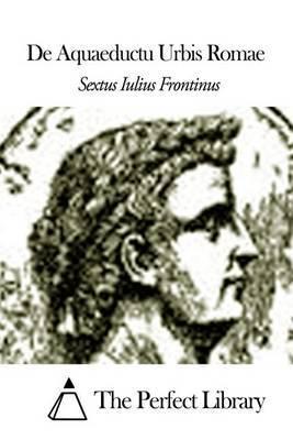 de Aquaeductu Urbis Romae