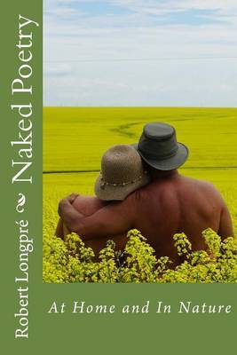 Naked Poetry 2: At Home and in Nature