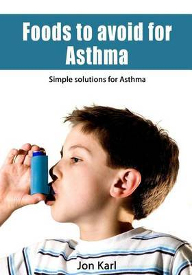 Foods to Avoid for Asthma: Simple Solutions for Asthma